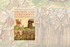 Thomas Kaufmann: Odkupieni i potępieni